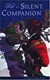 img - for With a Silent Companion (Northern Lights Young Novels) book / textbook / text book