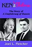 img - for Ken and Thelma: The Story of A Confederacy of Dunces book / textbook / text book