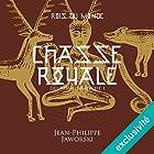 Chasse royale - Première partie (Les rois du monde 2.1)   Livre audio Auteur(s) : Jean-Philippe Jaworski Narrateur(s) : Jean-Christophe Lebert