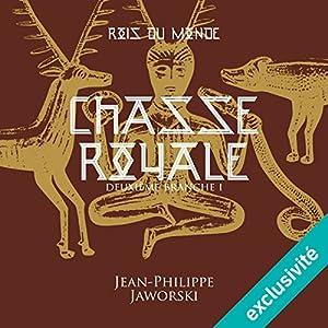 Chasse royale - Première partie (Les rois du monde 2.1)   Livre audio