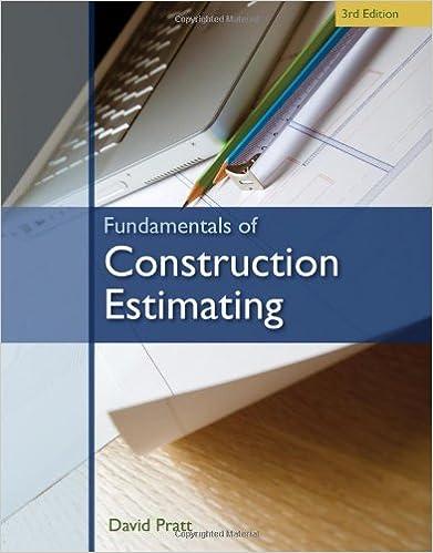 Fundamentals of Construction Estimating: David Pratt ...