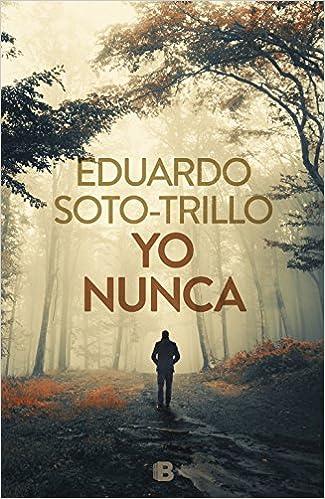 Yo nunca, Eduardo Soto-Trillo 51wJMzjIe5L._SX323_BO1,204,203,200_
