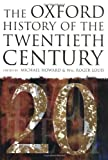 The Oxford History of the Twentieth Century, W. Roger Louis, 0198204280