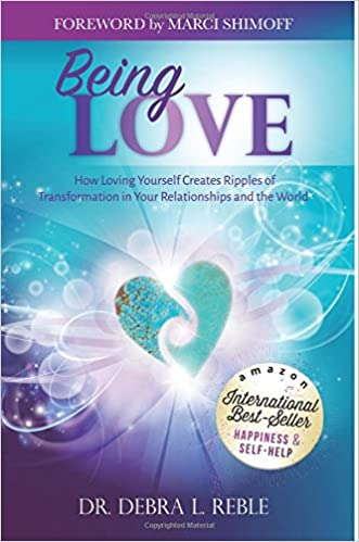 Being Love How Loving Yourself Creates Ripples Of Transformation In