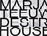 img - for Marjan Teeuwen: Destroyed House book / textbook / text book