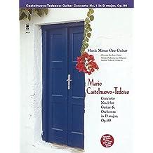 Castelnuovo-Tedesco - Guitar Concerto No. 1 in D Major, Op. 99: Music Minus One Guitar