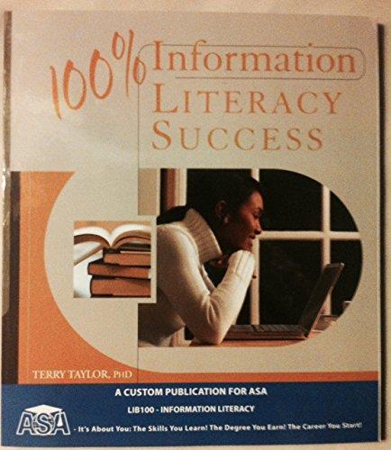 ASA 100% Information Literacy Success