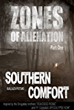 Southern Comfort (Zones of Alienation Book 1)