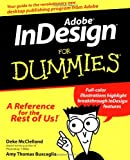 Adobe InDesign for Dummies, Deke McClelland and Amy Thomas Buscaglia, 0764505998