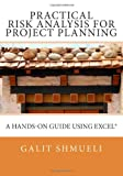 Practical Risk Analysis for Project Planning, Galit Shmueli, 1466430648