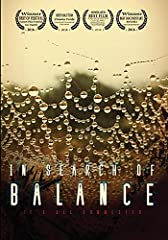 Could the tsunami of chronic and autoimmune diseases that modern societies face be related to our increasing disconnection from nature? In Search of Balance explores a vision of health, science and nature that recognizes the importance of the...