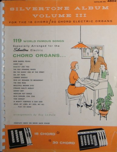 silvertone-album-volume-iii-for-the-18-chord-30-chord-electric-organs-119-world-famous-songs-catalog