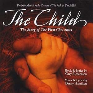 The Child Soundtrack Edition by Danny Hamilton/Gary Richardson (2010) Audio CD