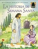 La Historia de Semana Santa, Marlene Schneider De Batallan, 0570051827