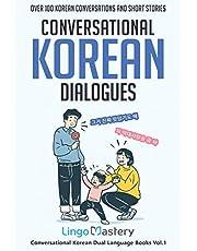 Conversational Korean Dialogues: Over 100 Korean Conversations and Short Stories
