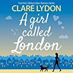 A Girl Called London | Clare Lydon
