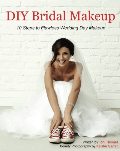 DIY Bridal Makeup: 10 Steps to Flawless Wedding Day Makeup