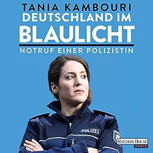 Deutschland im Blaulicht Audiobook