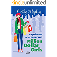 La princesa de los paparazzi (Million Dollar Girls nº 2)