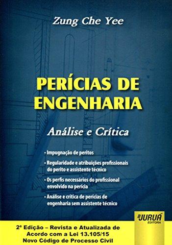 Perícias de Engenharia. Análise e Crítica