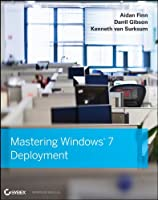 Mastering Windows 7 Deployment Front Cover