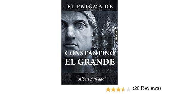 El enigma de Constantino el Grande eBook: Salvadó, Albert: Amazon.es: Tienda Kindle