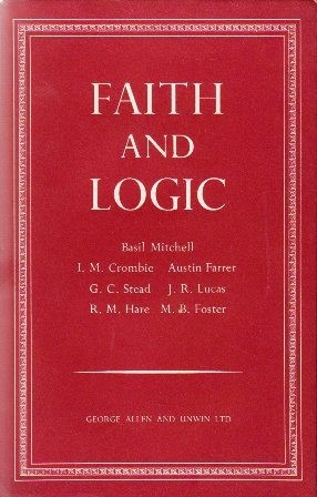 Faith and Logic: Oxford Essays in Philosophical Theology (Basil Mitchell)