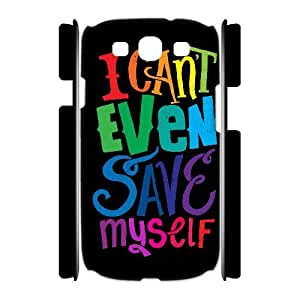 3D Samsung Galaxy S3 Case Typography I Can Not Even Save Myself For Women Protective, Samsung Galaxy S3 Case For Women Protective [White]