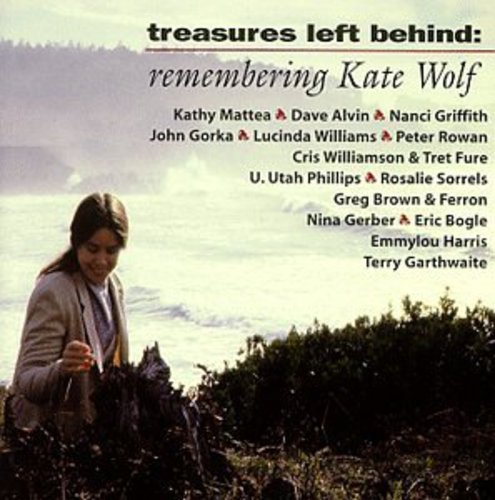 Treasures Left Behind: Remembering Kate Wolf by Red House Records