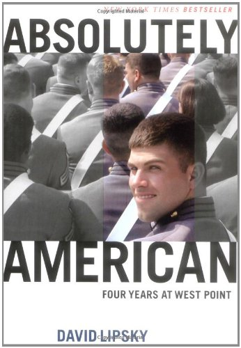 Absolutely American: Four Years at West Point -