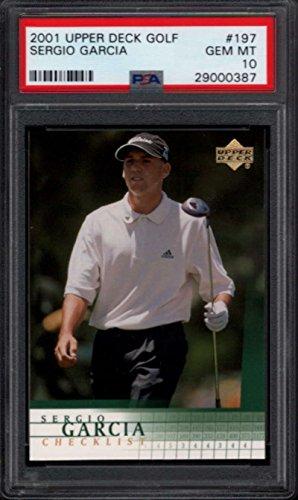 2001 Upper Deck Checklist - 2001 Upper Deck Golf Rookie Checklist #197 Sergio Garcia RC PSA 10 895