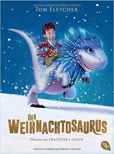 Tom Fletcher – Der Weihnachtosauros