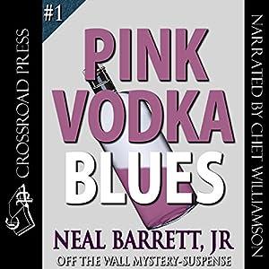 Pink Vodka Blues Audiobook