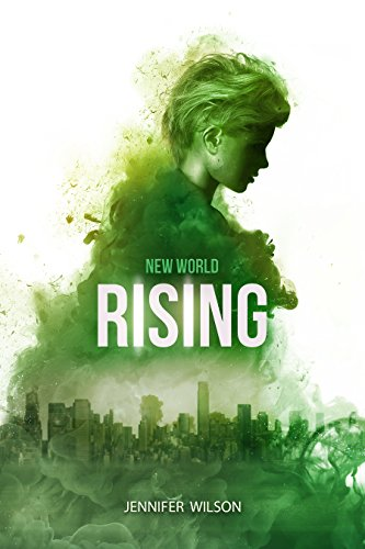 NEW WORLD Series:  THE BEGINNING     BOOK ONE
