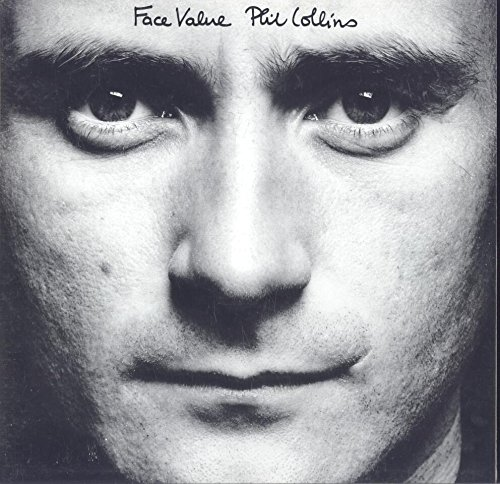 Phil Collins - Phil Collins / Face Value. Tracks In The Air Tonight. This Must Be Love. Behind The Lines. The Roof Is Leaking. Droned. Hand In Hand. I Missed Again & 5 More - Zortam Music