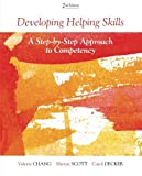 img - for Developing Helping Skills: A Step-by-Step Approach to Competency (HSE 123 Interviewing Techniques) book / textbook / text book