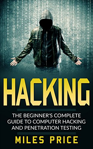 amazon com hacking the beginner s complete guide to computer