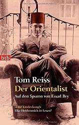 Der Orientalist: Auf den Spuren von Essad Bey
