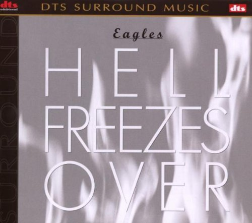Hell Freezes Over [DVD AUDIO] by Eagles - 2001 Eagle