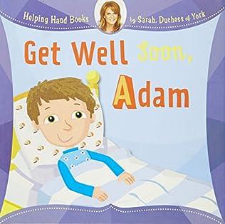 book cover of Get Well Soon, Adam