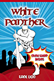 White Panther: Crime warp begins