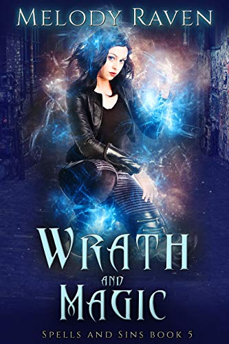 Wrath and Magic (Spells and Sins Book 5)