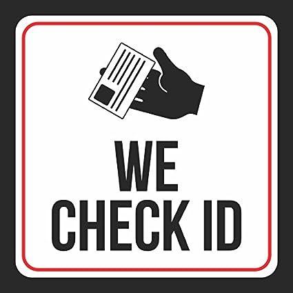 We Check Id Print Black White Red Public Window Notice Bar Gas Station  RestaurantBusiness Signs, 12x12