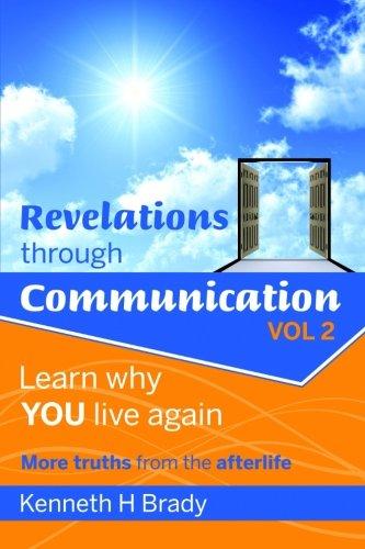 Revelations through Communication. Vol. 2: Learn why YOU live again (Volume 2) pdf epub