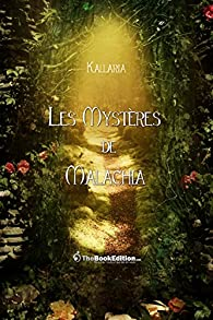Les mystères de Malachia par  Kallaria