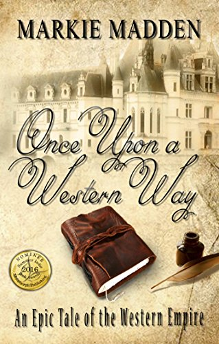 Book: Once Upon a Western Way by Markie Madden