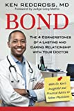 Bond: The 4 Cornerstones of a Lasting and Caring Relationship with Your Doctor