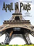 April in Paris 2 Pianos, 4 Hands Intermediate 2 Copies Included, Vernon Duke, Eugénie R. Rocherolle, 0757907792