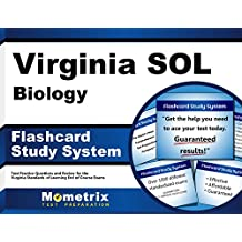 Virginia SOL Biology Flashcard Study System: Virginia SOL Test Practice Questions & Exam Review for the Virginia...