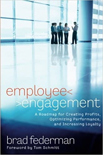 Employee engagement a roadmap for creating profits optimizing employee engagement a roadmap for creating profits optimizing performance and increasing loyalty 1st edition fandeluxe Gallery